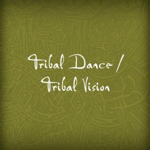 square_TribalDance-Vision