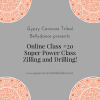 Online Class #20 Super Power Class — Zilling and Drilling
