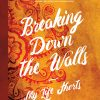 Breaking Down the Walls, Paulette's new poetry book!