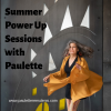 Summer Power-Up Sessions!